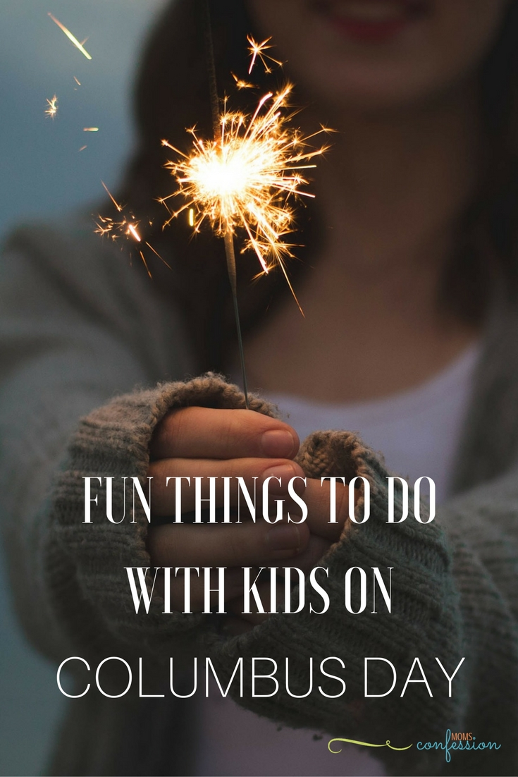 Fun Things To Do With Kids on Columbus Day