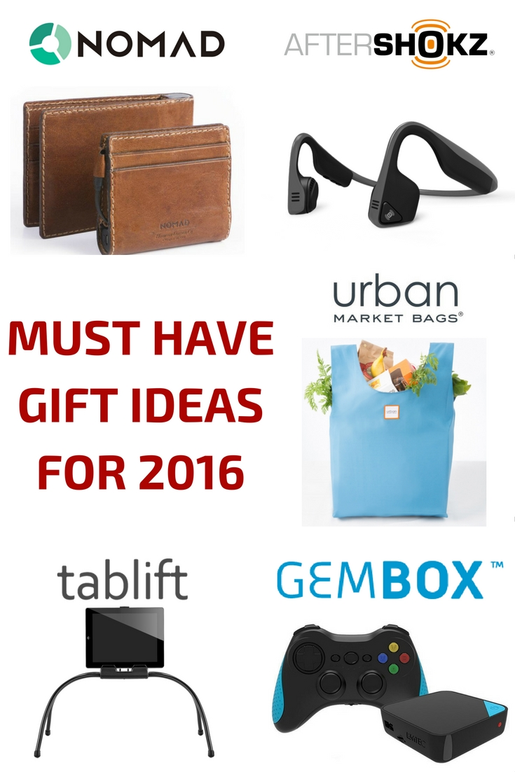 Must Have Gift Ideas for 2016