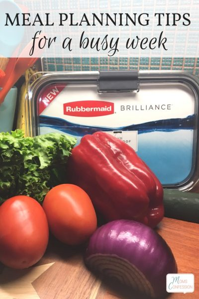Great meal planning tips for busy families to prep meals ahead of a busy week using Rubbermaid BRILLIANCE food storage containers. #StoredBrilliantly #ad