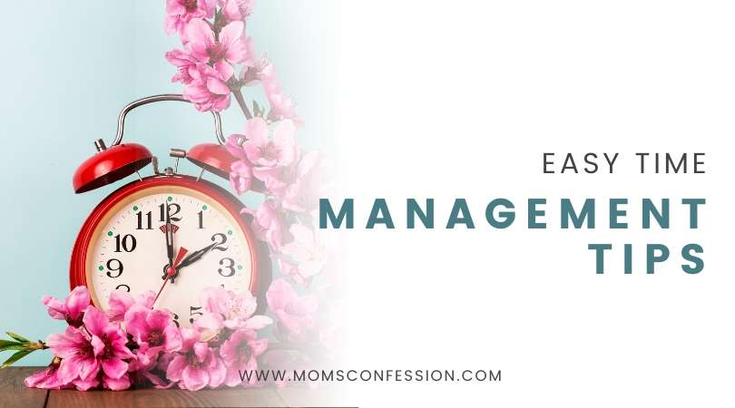 Easy Time Management Tips for Success