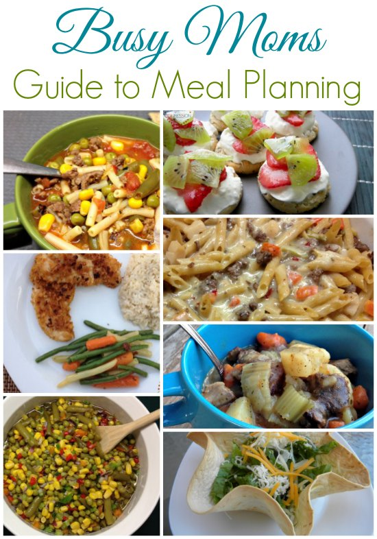 Busy Moms Guide to Meal Planning