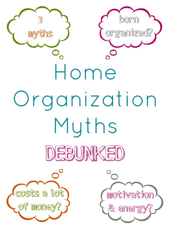 3 Home Organization Myths Debunked!