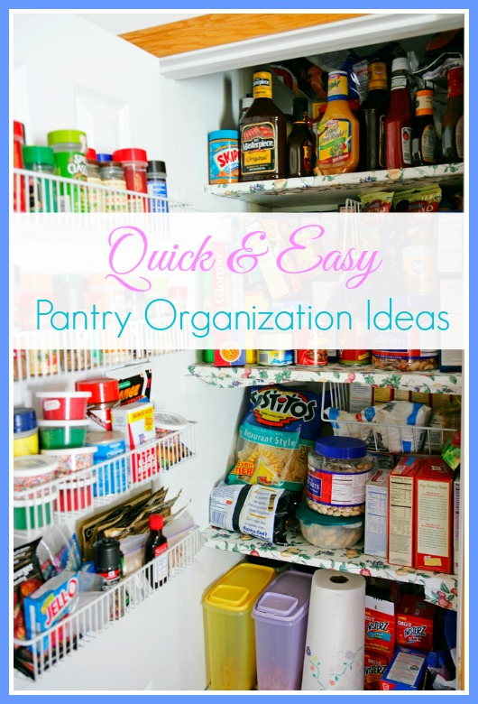 Quick and Easy Pantry Organization Ideas