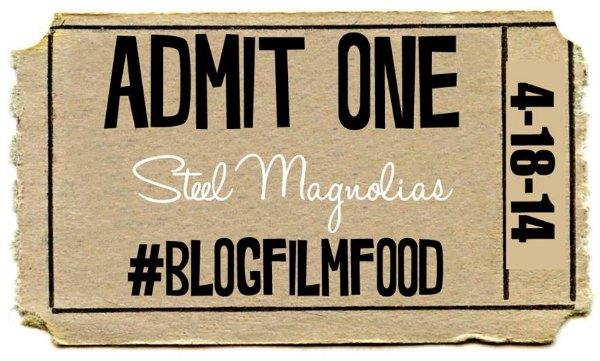 Steel Magnolias #BlogFilmFood