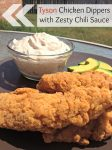Looking for an easy weeknight dinner idea to add to your meal plan this week? These delicious Tyson Chicken Dippers with Zesty Chili Sauce are it! Must try!