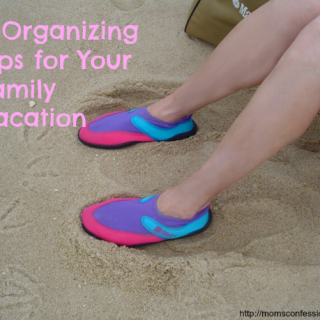 Organizing Tips for Your Family Vacation